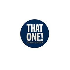 THAT ONE Obama 08 Mini Button (100 pack)