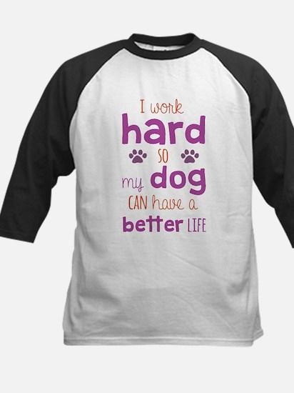 I Work Hard So My Dog Can Have A B Baseball Jersey