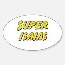 Super isaias Oval Decal