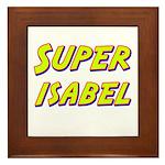Super isabel Framed Tile