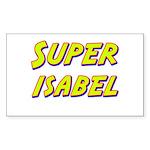 Super isabel Rectangle Sticker