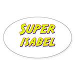Super isabel Oval Sticker