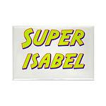 Super isabel Rectangle Magnet (10 pack)