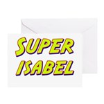 Super isabel Greeting Card