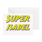 Super isabel Greeting Cards (Pk of 10)