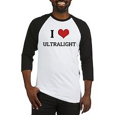 I Love Ultralight Baseball Jersey