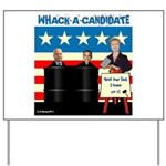 Whack A Candidate Yard Sign