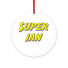 Super ian Ornament (Round)