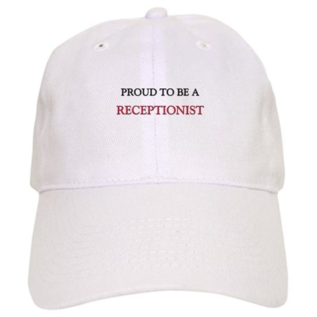 Proud to be a Receptionist Cap