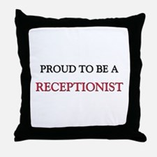 Proud to be a Receptionist Throw Pillow