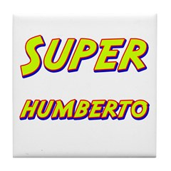 Super humberto Tile Coaster