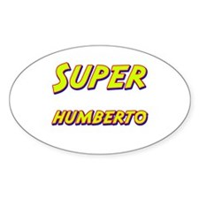 Super humberto Oval Decal