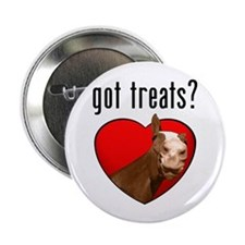 "Got Treats? Cute Horse 2.25"" Button"