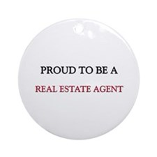 Proud to be a Real Estate Agent Ornament (Round)