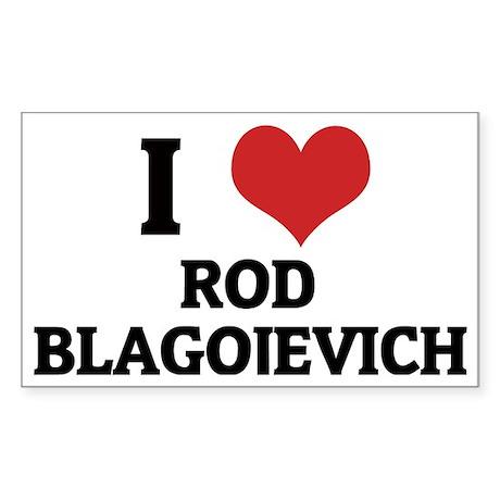 I Love Rod Blagojevich Rectangle Sticker