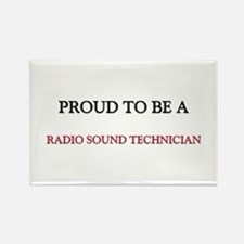 Proud to be a Radio Sound Technician Rectangle Mag