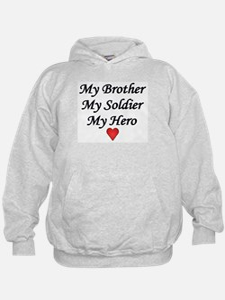 My Brother My Soldier My Hero Hoodie