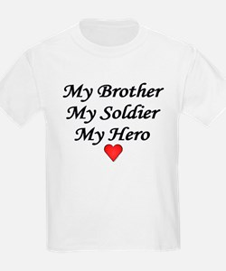 My Brother My Soldier My Hero Kids T-Shirt