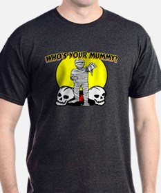 Your Mummy T-Shirt