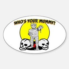 Your Mummy Oval Decal
