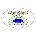 Ghost Ride It Oval Sticker
