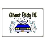 Ghost Ride It Banner