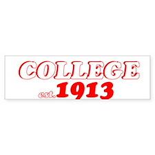 COLLEGE 1913 Bumper Bumper Sticker