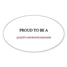 Proud to be a Quality Assurance Manager Decal