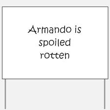 Unique Armando Yard Sign