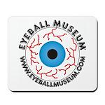 Eyeball Museum Mousepad