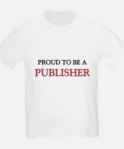 Proud to be a Publisher T-Shirt