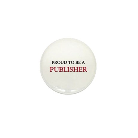 Proud to be a Publisher Mini Button (10 pack)