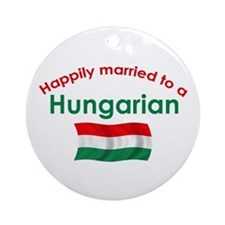 Happily Married Hungarian 2 Ornament (Round)