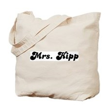 Mrs. Kipp Tote Bag
