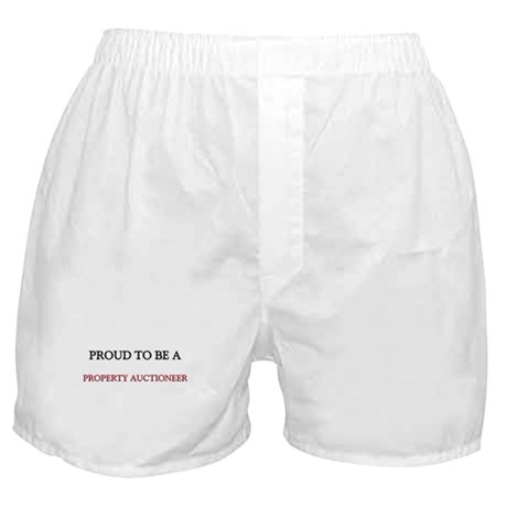 Proud to be a Property Auctioneer Boxer Shorts