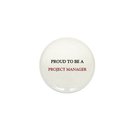 Proud to be a Project Manager Mini Button (10 pack