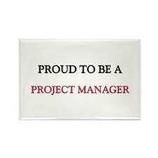 Proud to be a Project Manager Rectangle Magnet