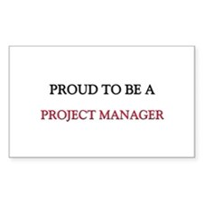 Proud to be a Project Manager Rectangle Sticker