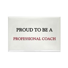 Proud to be a Professional Coach Rectangle Magnet