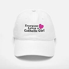 Everyone Loves a Catholic Girl Baseball Baseball Cap