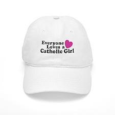 Everyone Loves a Catholic Girl Baseball Cap