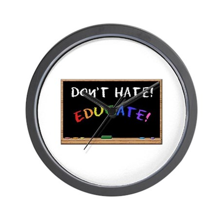 Don't Hate Educate Wall Clock