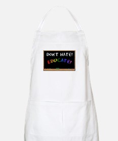 Don't Hate Educate BBQ Apron