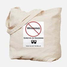 No Whining Kettlebell Tote Bag