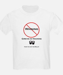 No Whining Kettlebell T-Shirt
