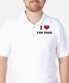 I Love Fair Trade Golf Shirt