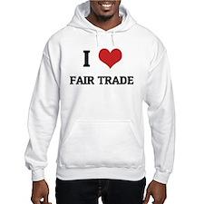 I Love Fair Trade Hoodie