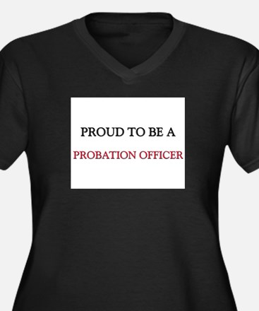 Proud to be a Probation Officer Women's Plus Size