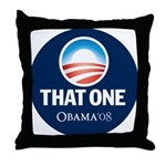 Obama THAT ONE 08 Sig Blue Throw Pillow