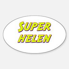 Super helen Oval Decal